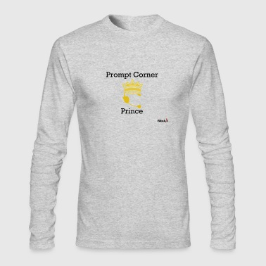 Prompt Corner Prince - Men's Long Sleeve T-Shirt by Next Level