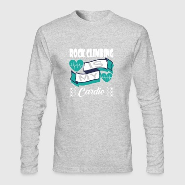 Rock Climbing Is My Cardio - Men's Long Sleeve T-Shirt by Next Level