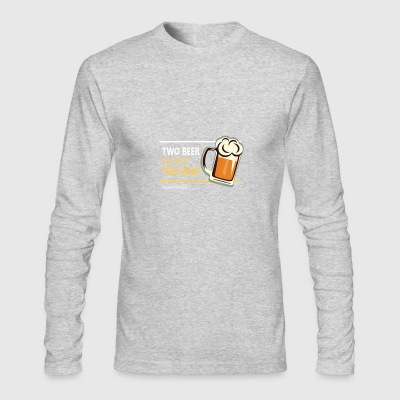 Two beer or not tWo beer - Men's Long Sleeve T-Shirt by Next Level