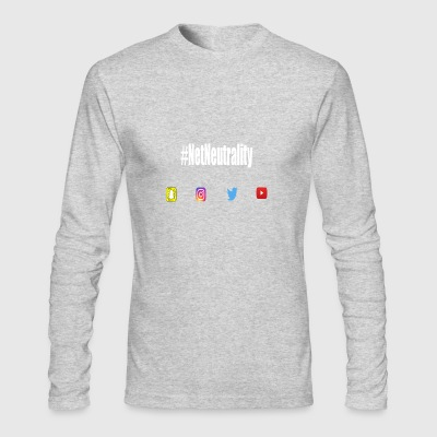 #netNeutrality social media - Men's Long Sleeve T-Shirt by Next Level