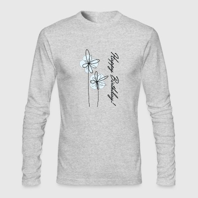 Happy birthday - Men's Long Sleeve T-Shirt by Next Level