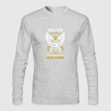 The Power Of Sewing Machine T-shirt - Men's Long Sleeve T-Shirt by Next Level