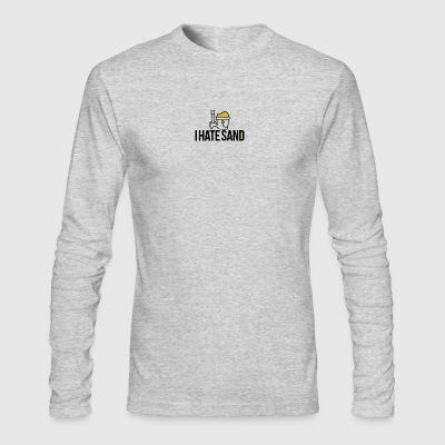 I Hate Sand - Men's Long Sleeve T-Shirt by Next Level