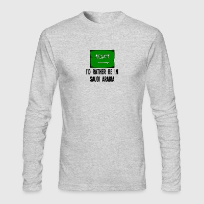 I'd Rather Be In Saudi Arabia - Men's Long Sleeve T-Shirt by Next Level