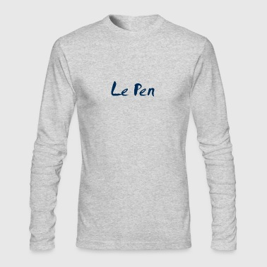 Le Pen - Men's Long Sleeve T-Shirt by Next Level