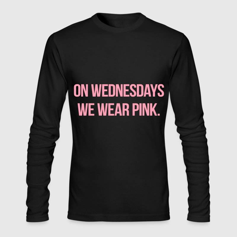 On Wednesdays We Wear Pink - Men's Long Sleeve T-Shirt by Next Level