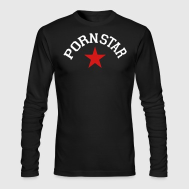 Porn Star - Men's Long Sleeve T-Shirt by Next Level
