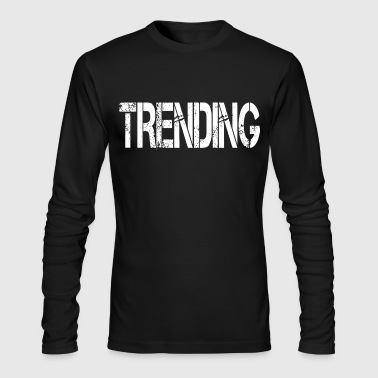 Trending Trending - Men's Long Sleeve T-Shirt by Next Level