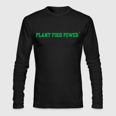 Plant Food Power - Men's Long Sleeve T-Shirt by Next Level