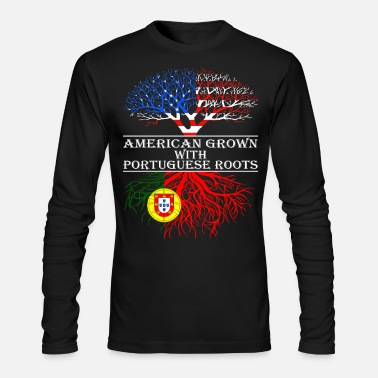 Portuguese American Grown With Portuguese Roots - Men's Long Sleeve T-Shirt by Next Level