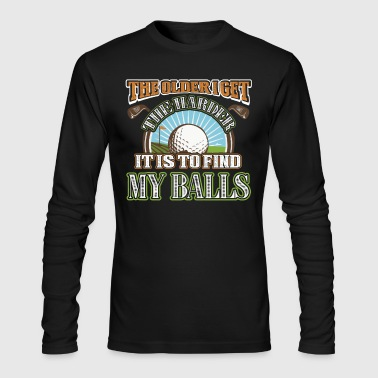 Golf Funny Shirt - Men's Long Sleeve T-Shirt by Next Level