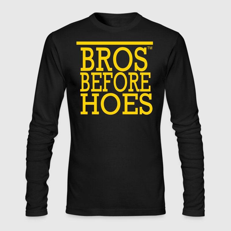 BROS BEFORE  HOES - Men's Long Sleeve T-Shirt by Next Level
