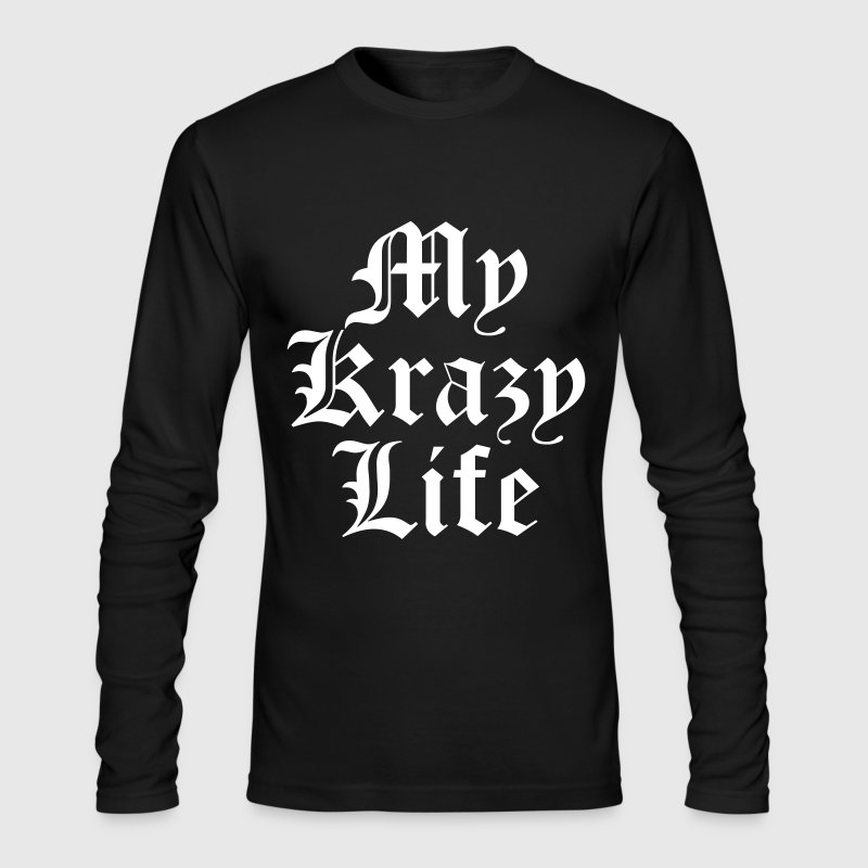 My Krazy Life - Men's Long Sleeve T-Shirt by Next Level