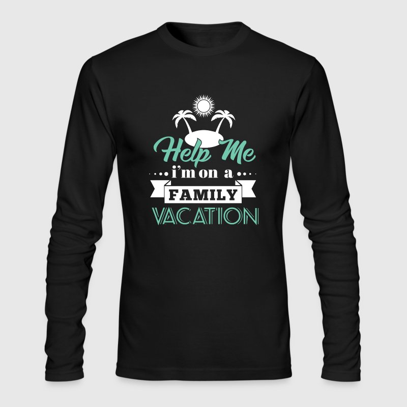 Help Family Vacation - Men's Long Sleeve T-Shirt by Next Level