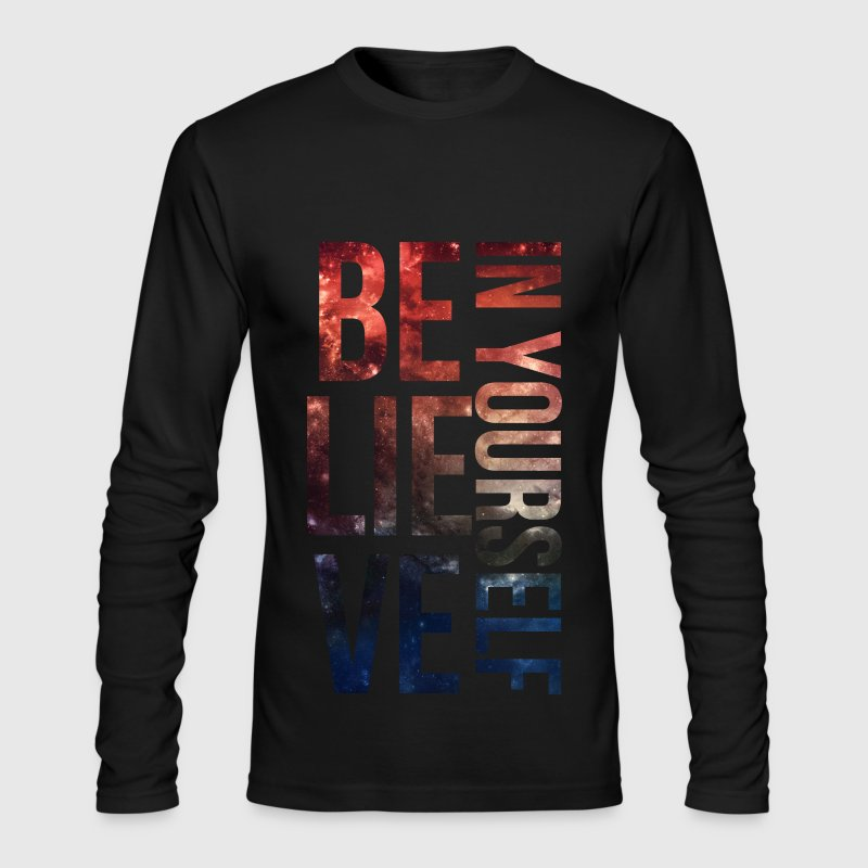 BELIEVE IN YOURSELF Galaxy graphic - Men's Long Sleeve T-Shirt by Next Level