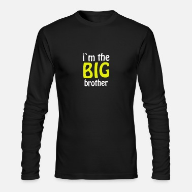 Brother i m the big brother Humour Logo - Men's Long Sleeve T-Shirt by Next Level