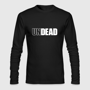 Undead undead - Men's Long Sleeve T-Shirt by Next Level
