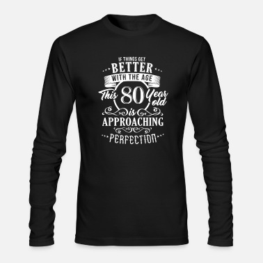 Birthday Funny 80th Birthday Design - Men's Long Sleeve T-Shirt by Next Level