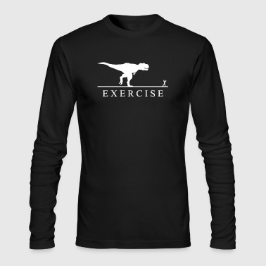 Exercise Motivation T Rex - Men's Long Sleeve T-Shirt by Next Level