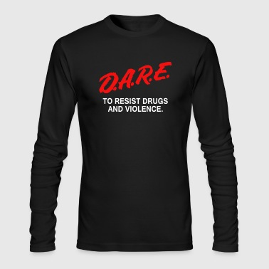 D A R E Anti Drugs - Men's Long Sleeve T-Shirt by Next Level