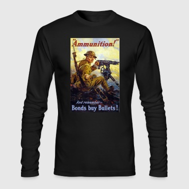 Ammunition Ammunition! - Men's Long Sleeve T-Shirt by Next Level