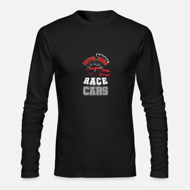 Motor Race Real Dad Race Cars - Men's Long Sleeve T-Shirt by Next Level