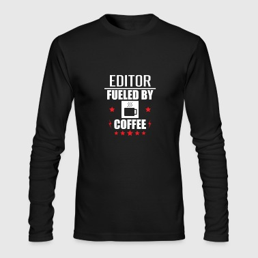 Editor Fueled By Coffee - Men's Long Sleeve T-Shirt by Next Level