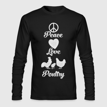 Poultry Peace Love Poultry - Men's Long Sleeve T-Shirt by Next Level