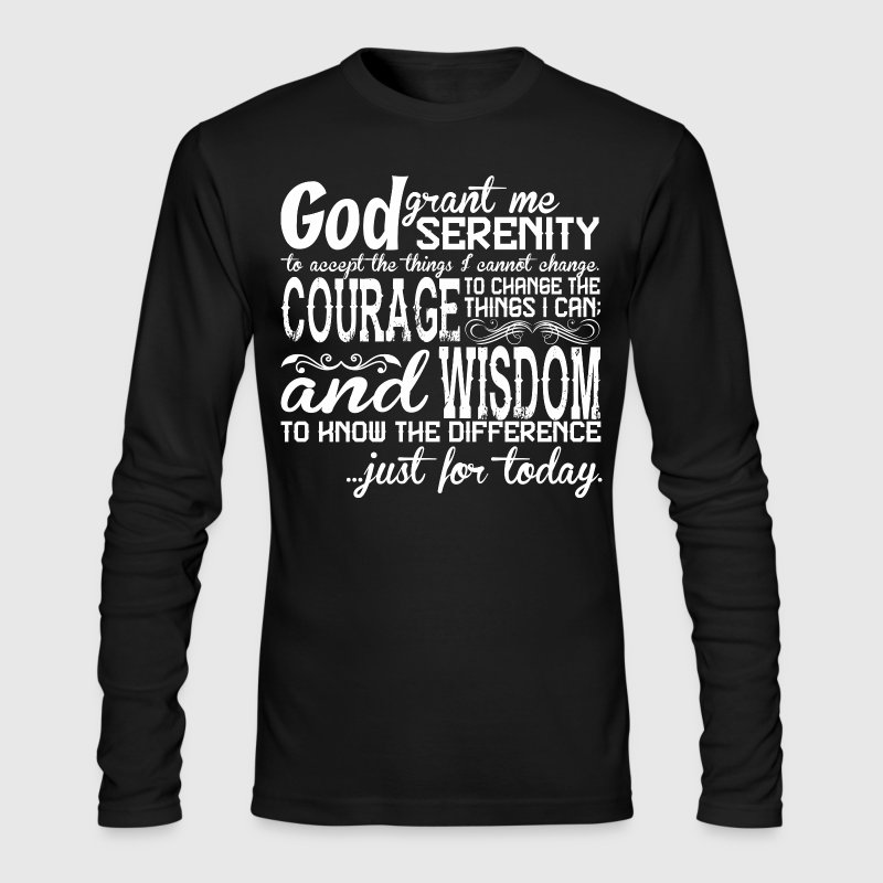 God Grant Me Serenity - Men's Long Sleeve T-Shirt by Next Level
