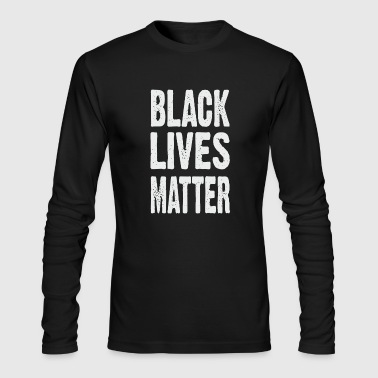 Black Lives Matter BLACK LIVES MATTER TYPOGRAPHIC - Men's Long Sleeve T-Shirt by Next Level