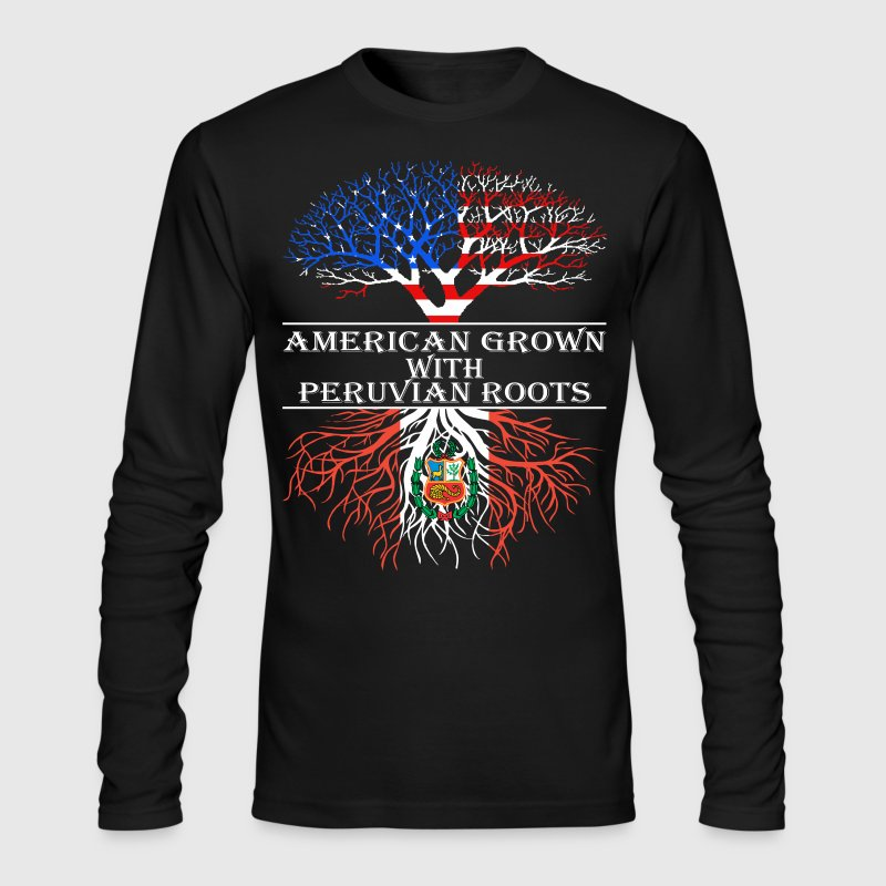 American Grown With Peruvian Roots - Men's Long Sleeve T-Shirt by Next Level