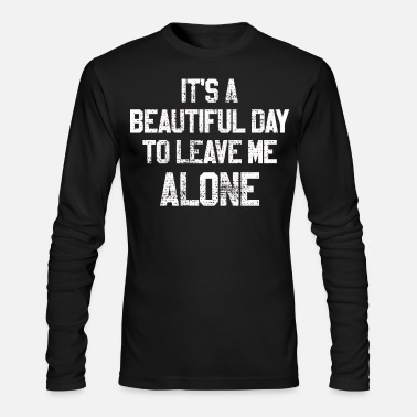 Asocial Alone human aversion Asocial - Men's Longsleeve Shirt
