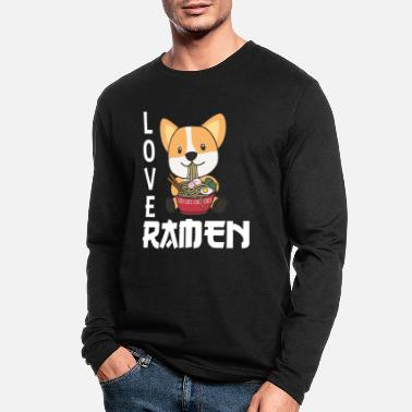Love Ramen Cute Corgi Kawaii Dogs Noodles - Men's Longsleeve Shirt
