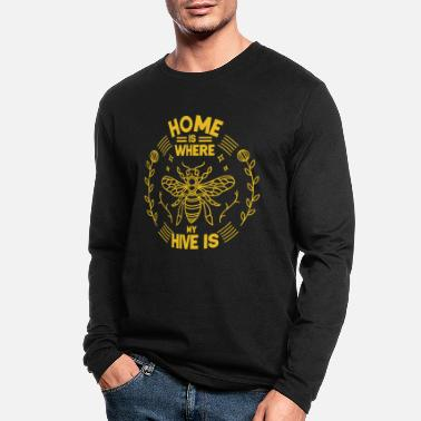 Bees Home Is Where My Hive Is Beekeeper Honey Bee - Men's Longsleeve Shirt