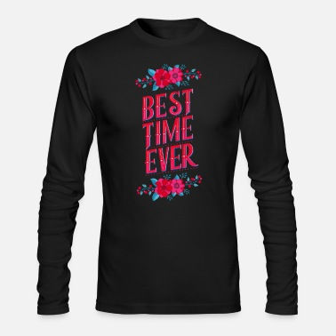 Shade Best Time Ever: Keep your best moments in memory - Men's Longsleeve Shirt