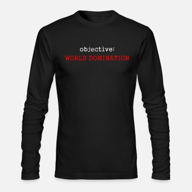 Dominant World Domination T shirt - Men's Longsleeve Shirt