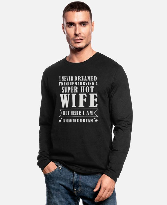 Super Dad Long-Sleeved Shirts - Super Hot Wife - Men's Longsleeve Shirt black
