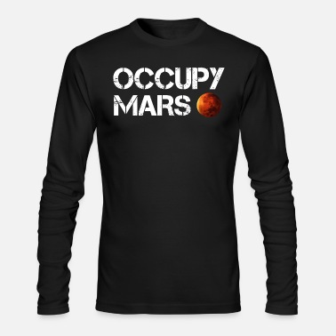 Occupy Occupy Mars Elon Musk T-Shirt - Men's Long Sleeve T-Shirt by Next Level