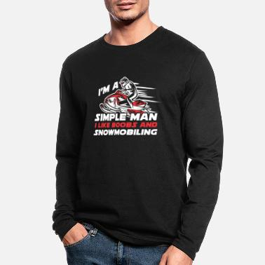 Man Simple man - Snowmobil and Boobs Lover Gift winter - Men's Longsleeve Shirt