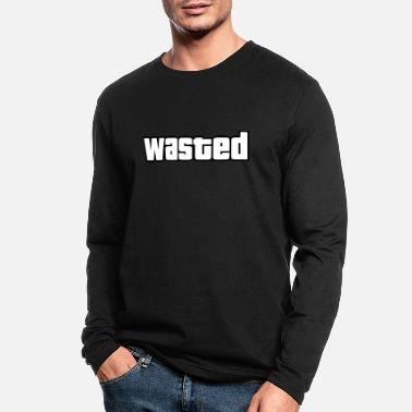 wasted - Men's Longsleeve Shirt