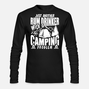 67ea10a2 Just Another Rum Drinker With A Camping Problem Men's Premium T ...