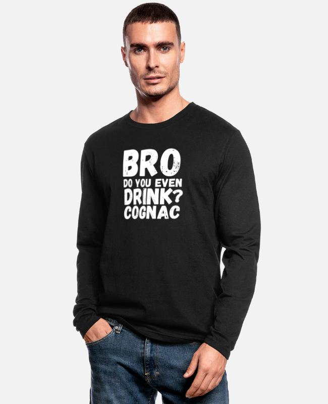 Cognac Long-Sleeved Shirts - Do You Even Drink Cognac - Drinking - Men's Longsleeve Shirt black