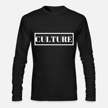 Culture culture - Men's Long Sleeve T-Shirt by Next Level