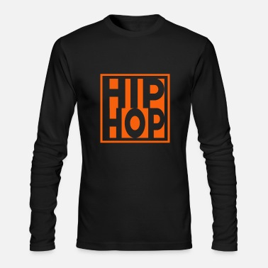 Hip Hop Hip Hop - Men's Long Sleeve T-Shirt by Next Level