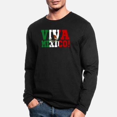 Mexican Independence Viva Mexico Mexican Independence Day - Men's Longsleeve Shirt