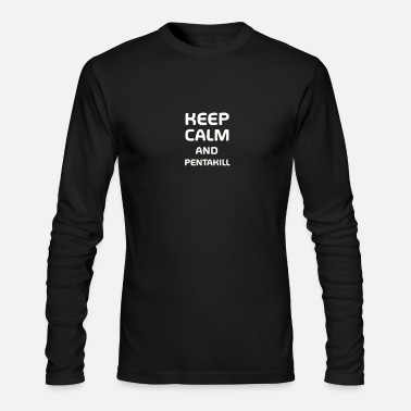Lol Keep calm and pentakill - Merch of Legends - Men's Long Sleeve T-Shirt by Next Level