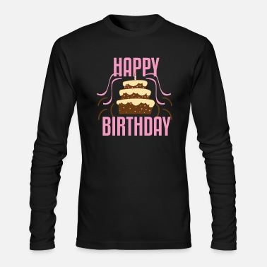 Happy Birthday Birthday | Happy Birthday Cake - Men's Long Sleeve T-Shirt by Next Level