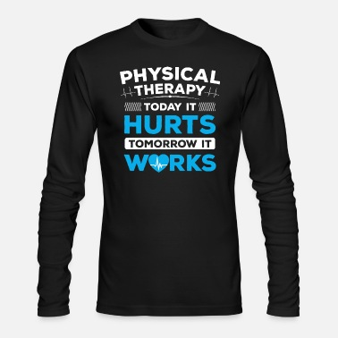 Physio Physical Therapy/Physiotherapist/Physio/Therapist - Men's Long Sleeve T-Shirt by Next Level