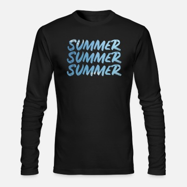 Summer summer summer summer - Men's Long Sleeve T-Shirt by Next Level