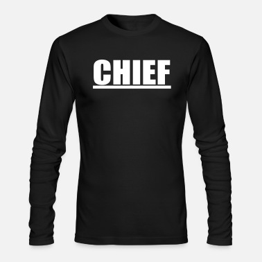 Chief chief - Men's Long Sleeve T-Shirt by Next Level